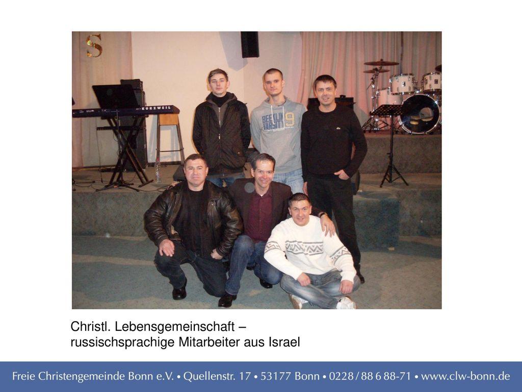 Christl. Lebensgemeinschaft – russischsprachige Mitarbeiter aus Israel