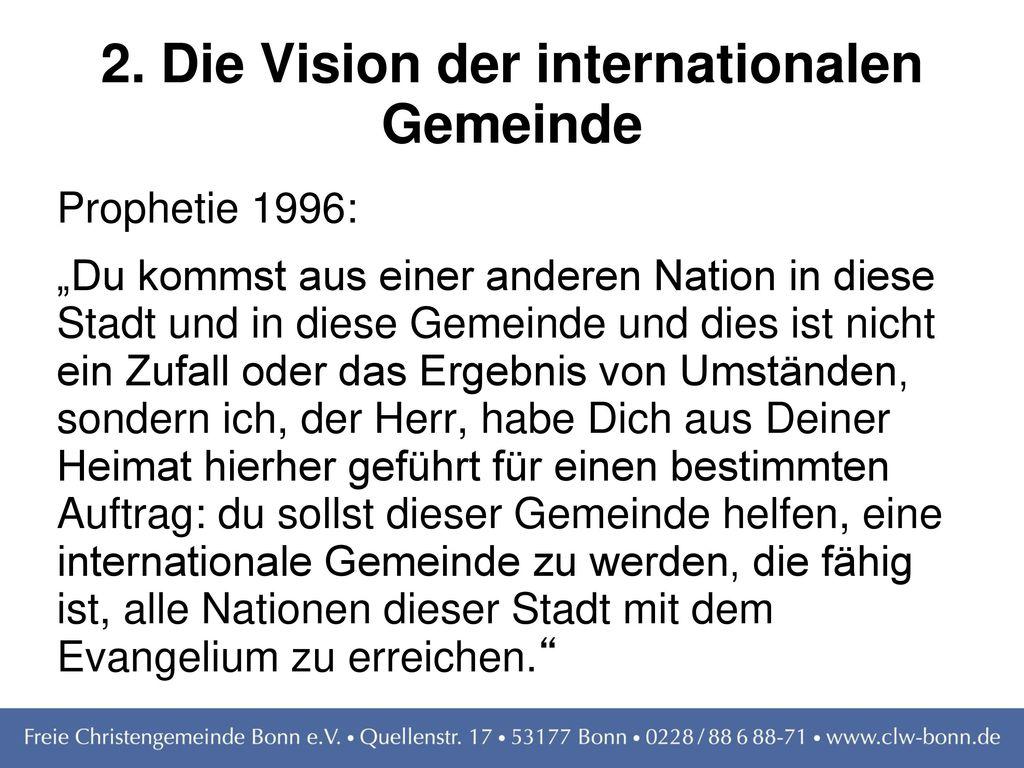 2. Die Vision der internationalen Gemeinde