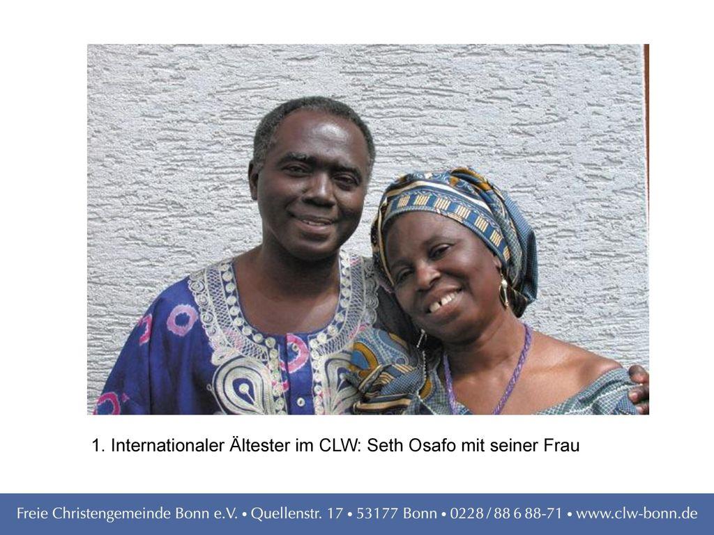 1. Internationaler Ältester im CLW: Seth Osafo mit seiner Frau