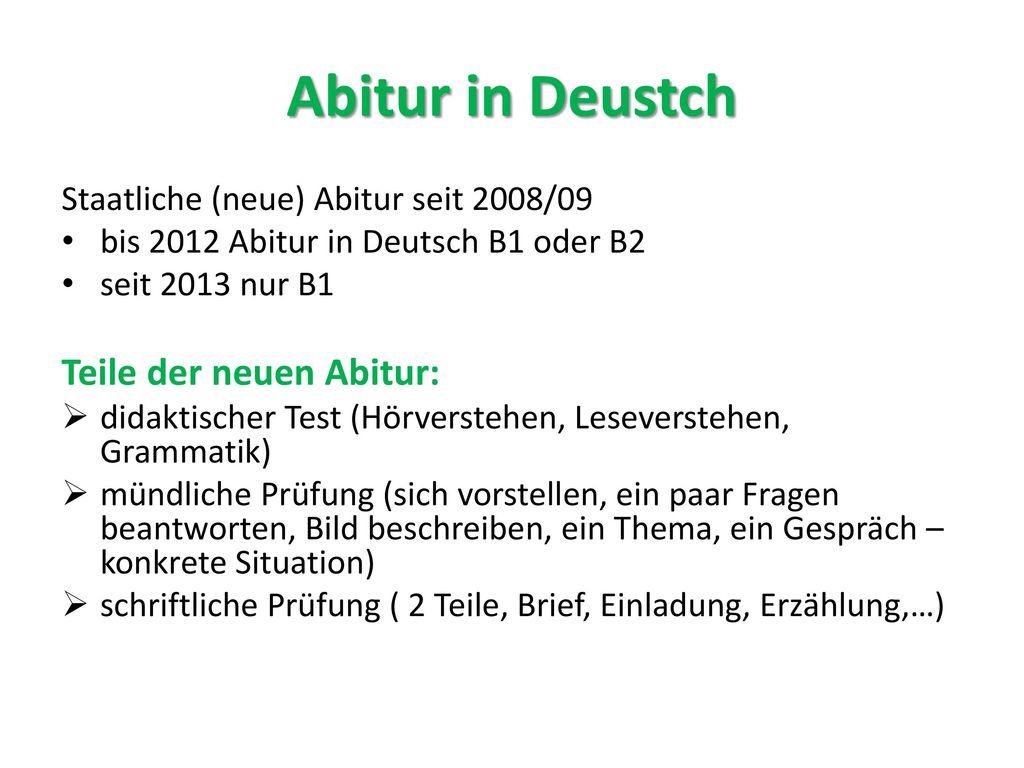 Abitur in Deustch Teile der neuen Abitur: