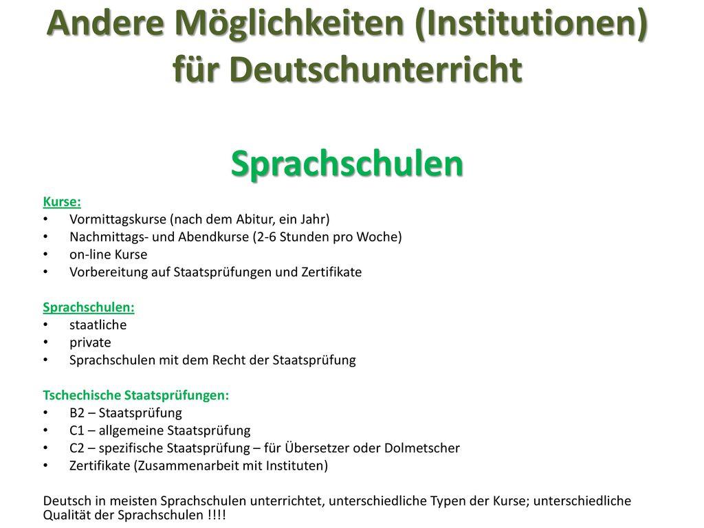 Andere Möglichkeiten (Institutionen) für Deutschunterricht Sprachschulen