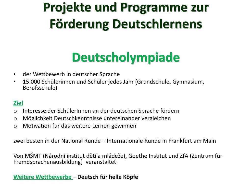 Projekte und Programme zur Förderung Deutschlernens Deutscholympiade