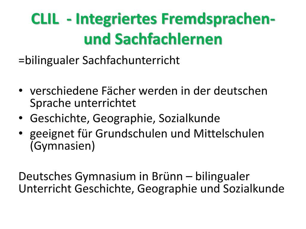 CLIL - Integriertes Fremdsprachen- und Sachfachlernen