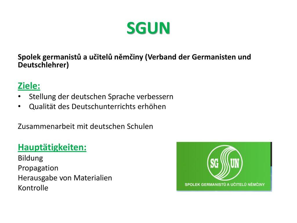 SGUN Ziele: Hauptätigkeiten:
