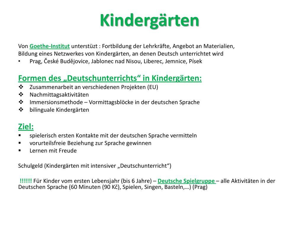 """Kindergärten Formen des """"Deutschunterrichts in Kindergärten: Ziel:"""