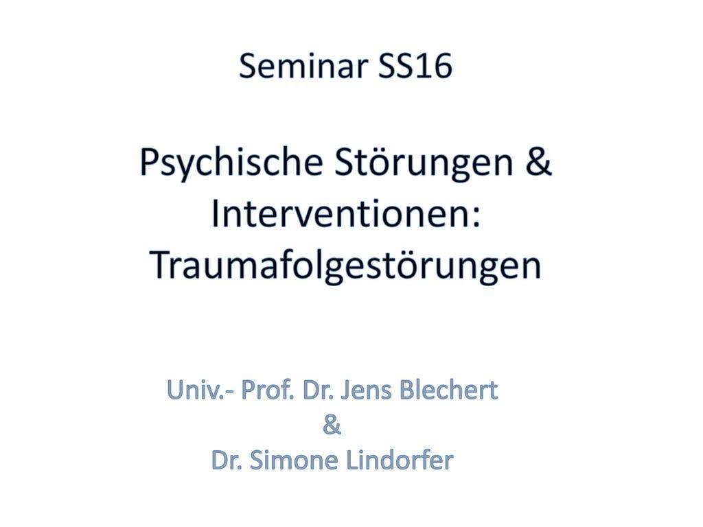 Univ.- Prof. Dr. Jens Blechert & Dr. Simone Lindorfer