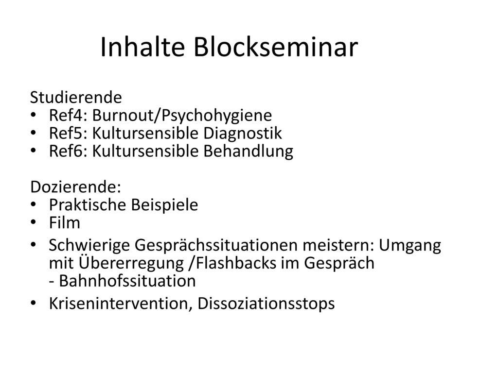 Inhalte Blockseminar Studierende Ref4: Burnout/Psychohygiene