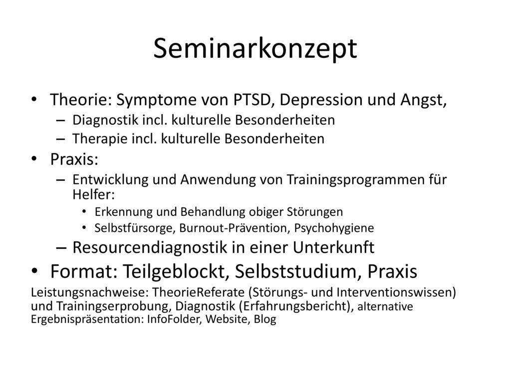 Seminarkonzept Format: Teilgeblockt, Selbststudium, Praxis