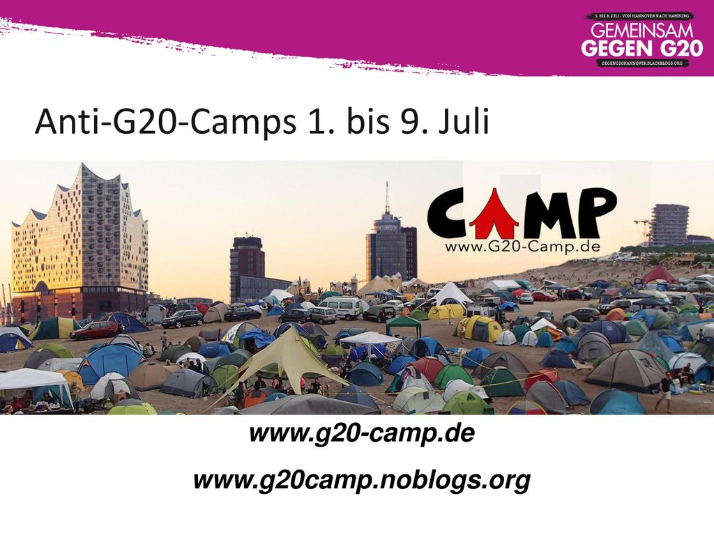 Anti-G20-Camps 1. bis 9. Juli