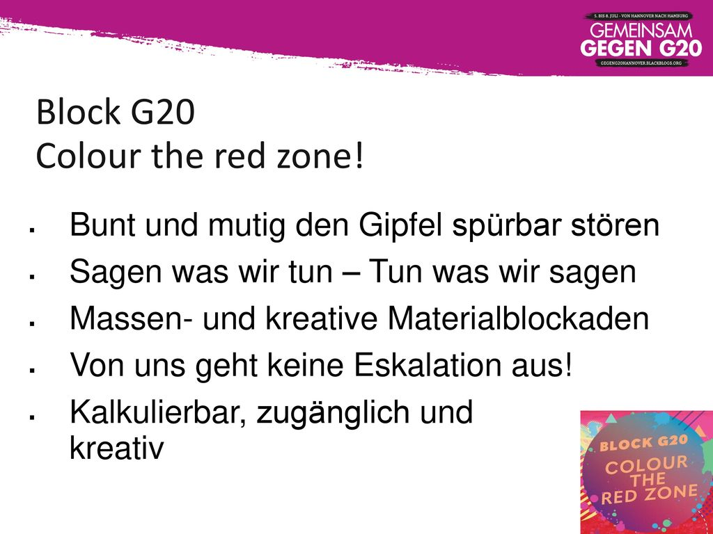 Block G20 Colour the red zone!