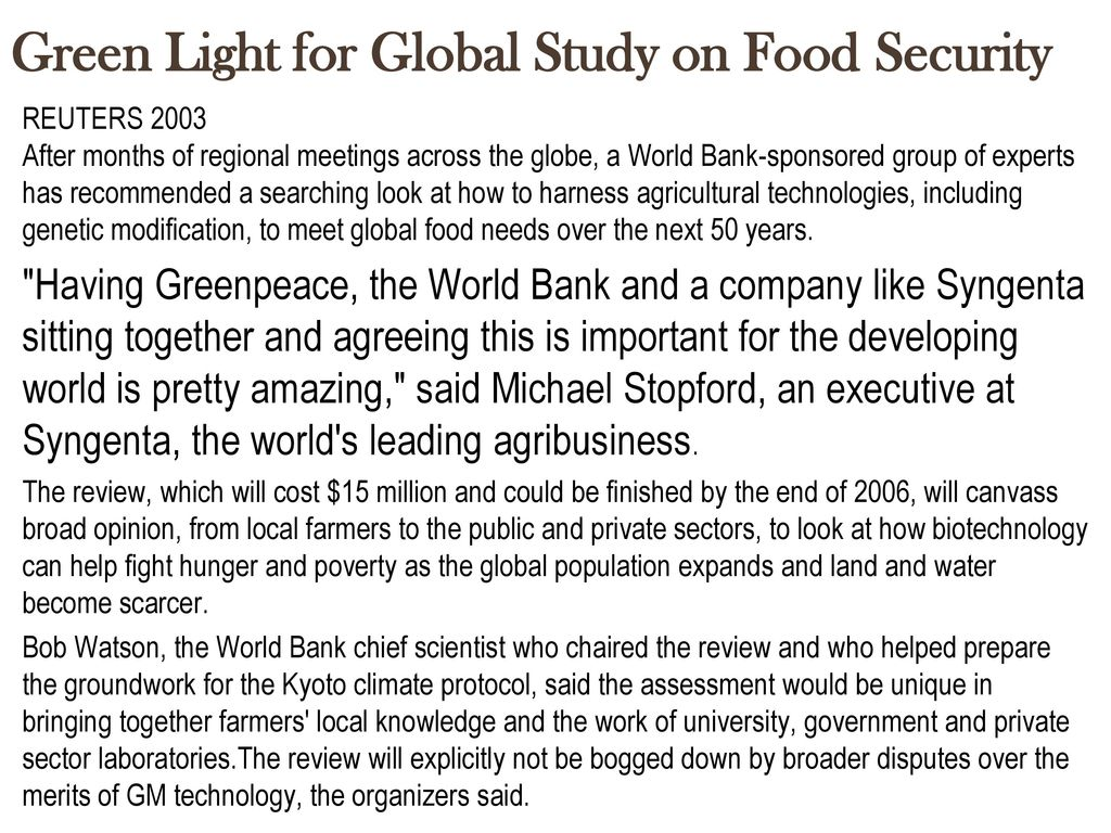 Green Light for Global Study on Food Security