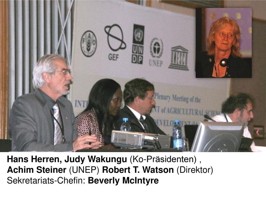 Hans Herren, Judy Wakungu (Ko-Präsidenten) ,