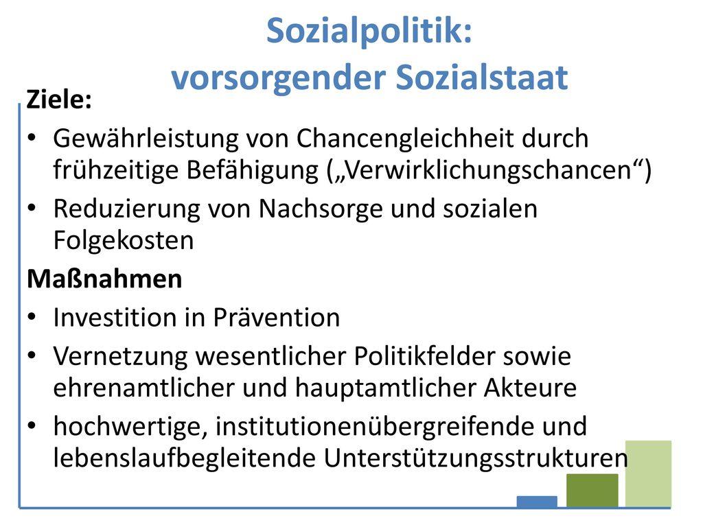 Sozialpolitik: vorsorgender Sozialstaat