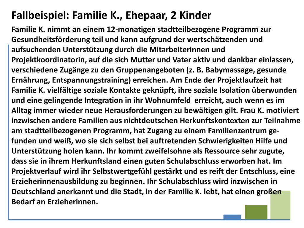 Fallbeispiel: Familie K., Ehepaar, 2 Kinder