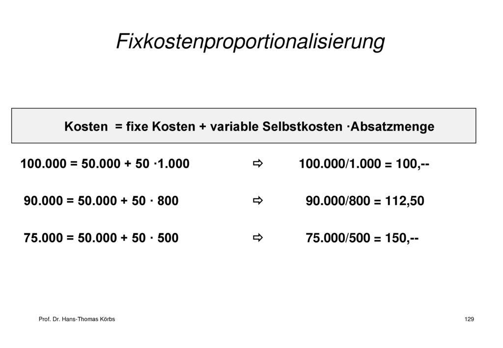 Fixkostenproportionalisierung