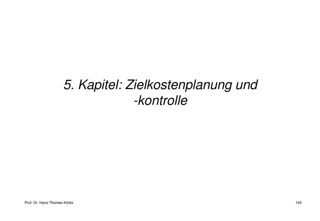 5. Kapitel: Zielkostenplanung und -kontrolle