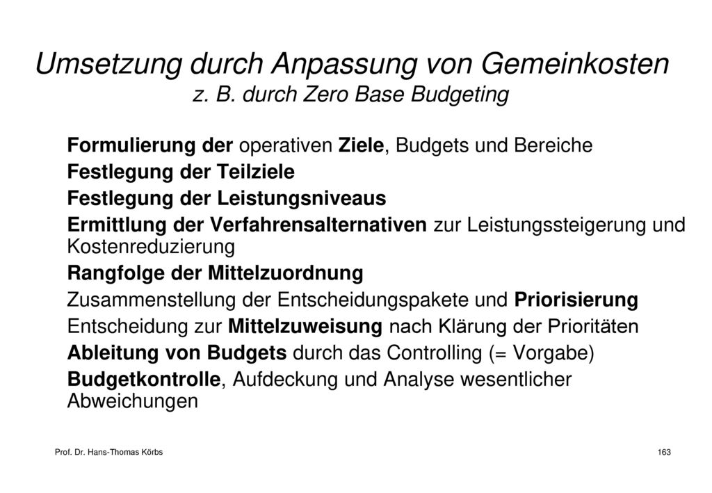 Umsetzung durch Anpassung von Gemeinkosten z. B