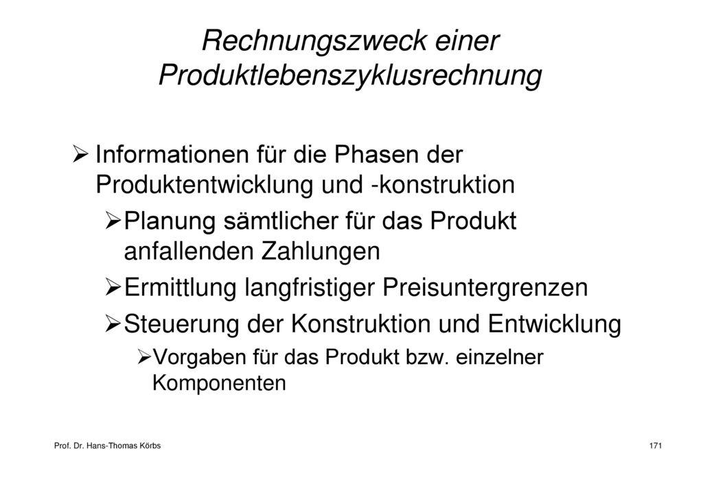 Rechnungszweck einer Produktlebenszyklusrechnung