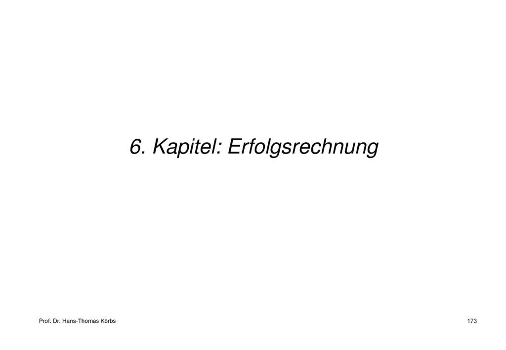 6. Kapitel: Erfolgsrechnung