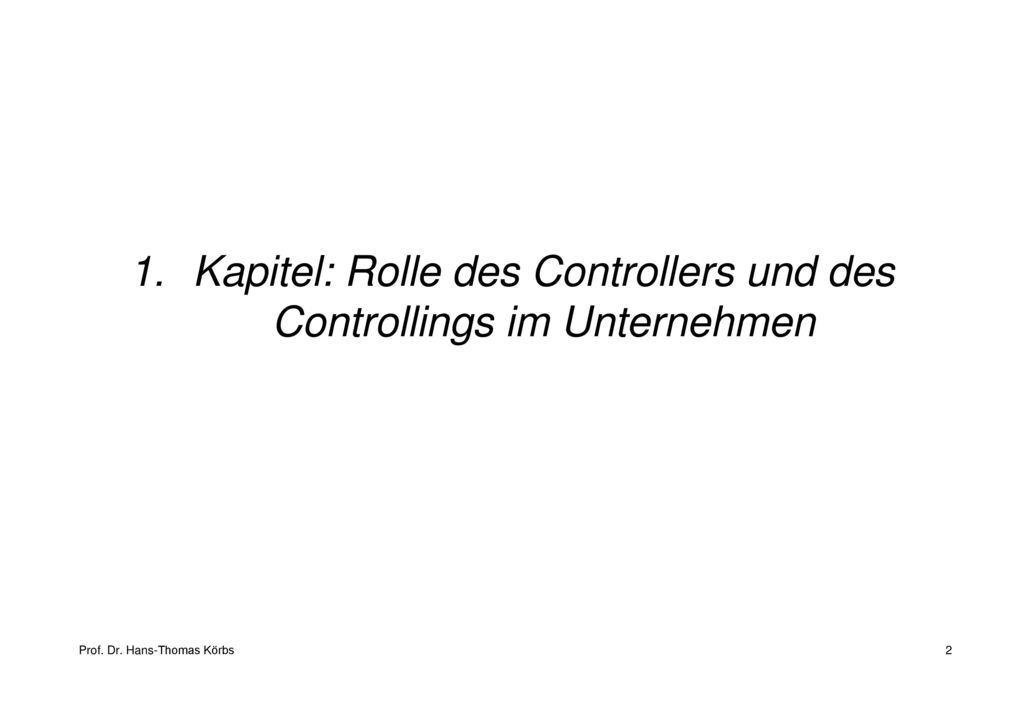 Kapitel: Rolle des Controllers und des Controllings im Unternehmen