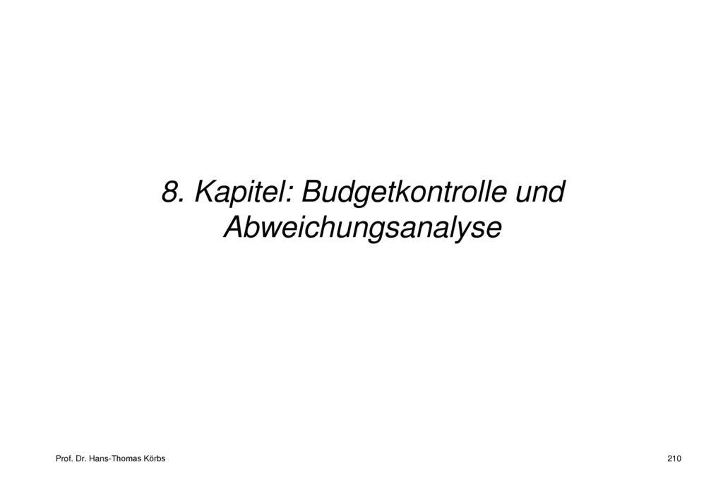 8. Kapitel: Budgetkontrolle und Abweichungsanalyse