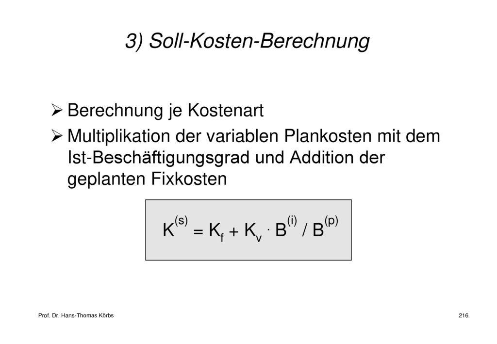 3) Soll-Kosten-Berechnung