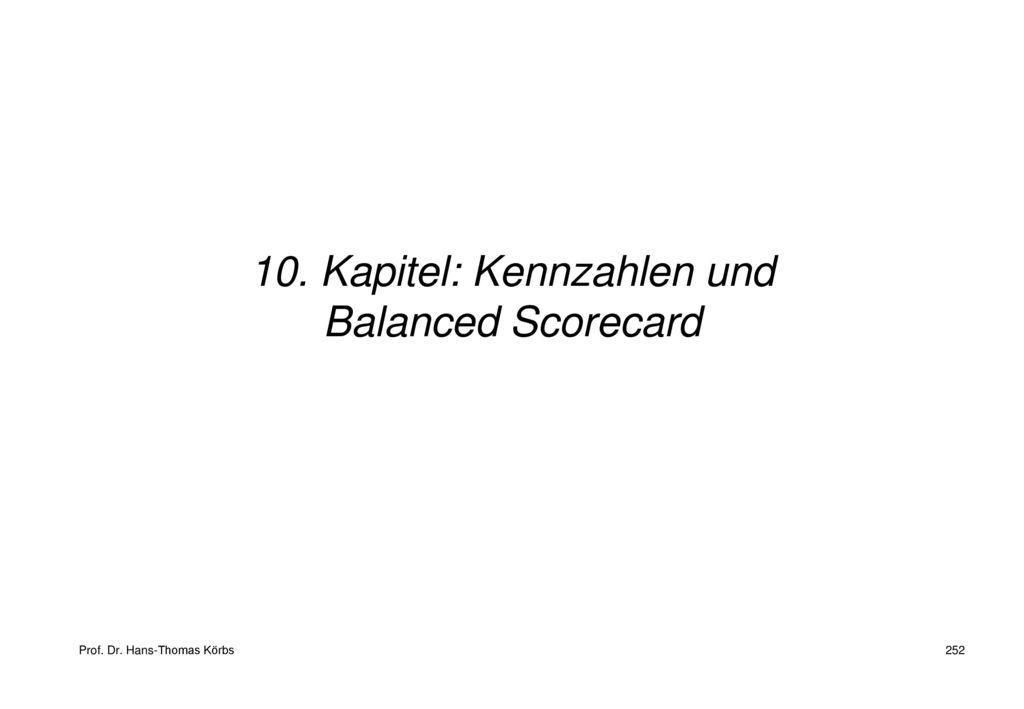 10. Kapitel: Kennzahlen und Balanced Scorecard