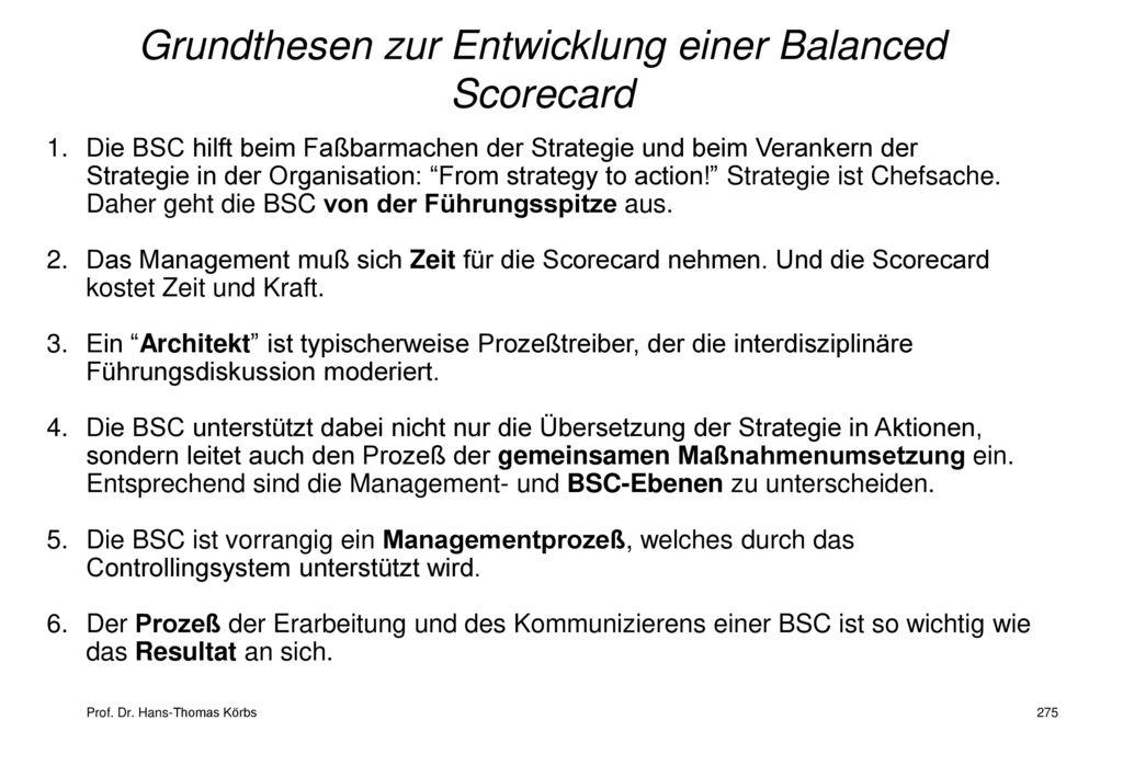 Grundthesen zur Entwicklung einer Balanced Scorecard