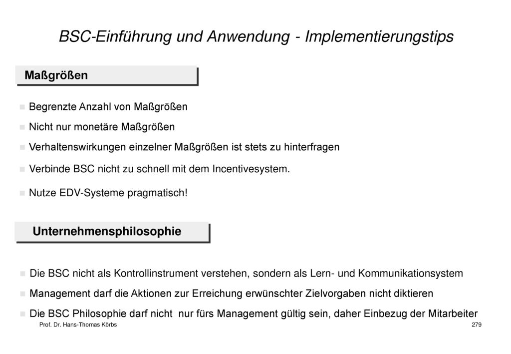 BSC-Einführung und Anwendung - Implementierungstips