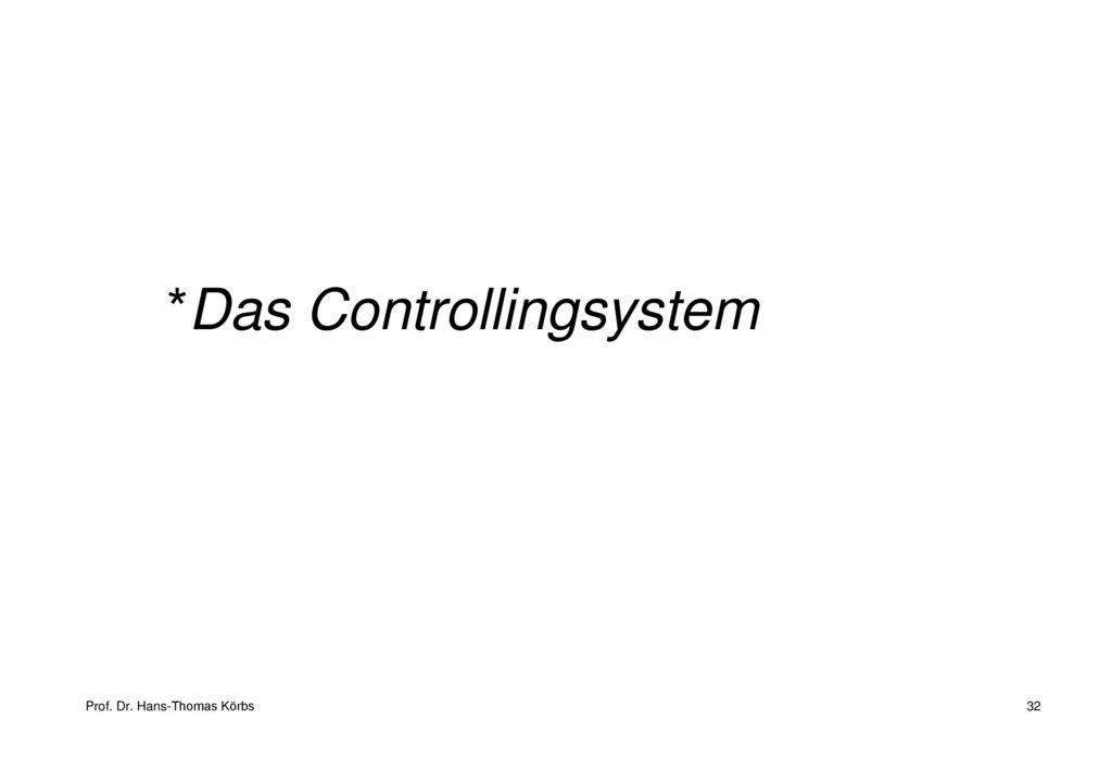 Das Controllingsystem