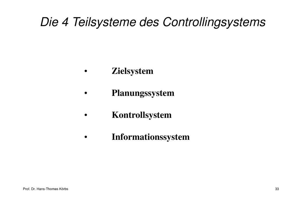Die 4 Teilsysteme des Controllingsystems