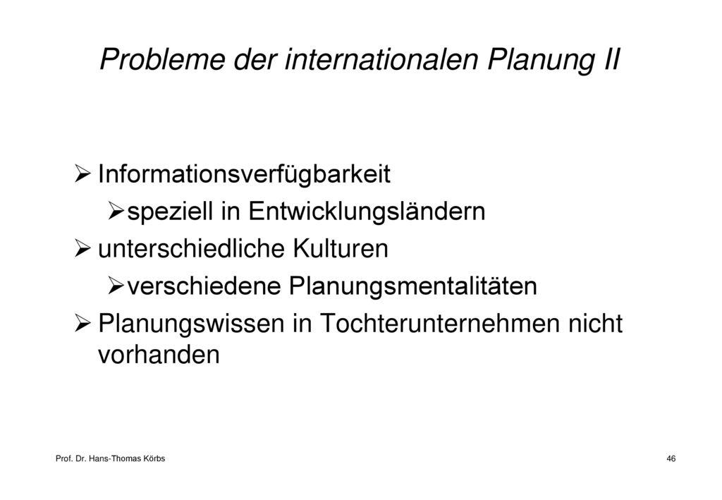 Probleme der internationalen Planung II