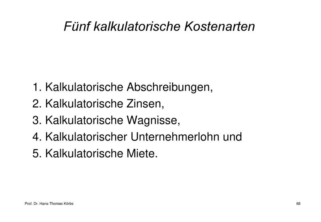 Kalkulatorische Miete Berechnen : controlling und kostenmanagement ppt herunterladen ~ Themetempest.com Abrechnung