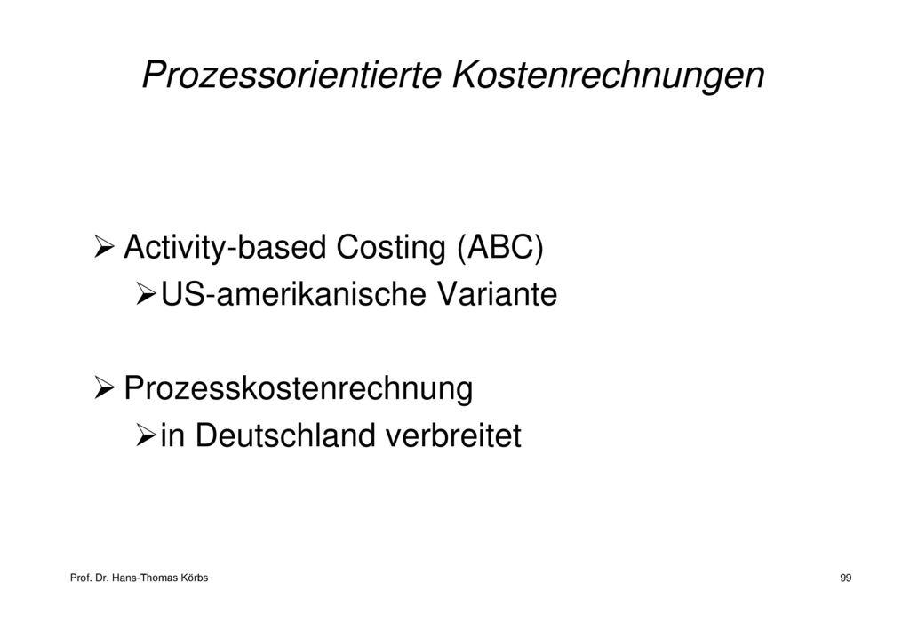 Prozessorientierte Kostenrechnungen