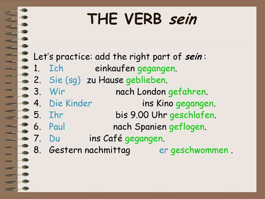 Verbs with sein However, some take sein