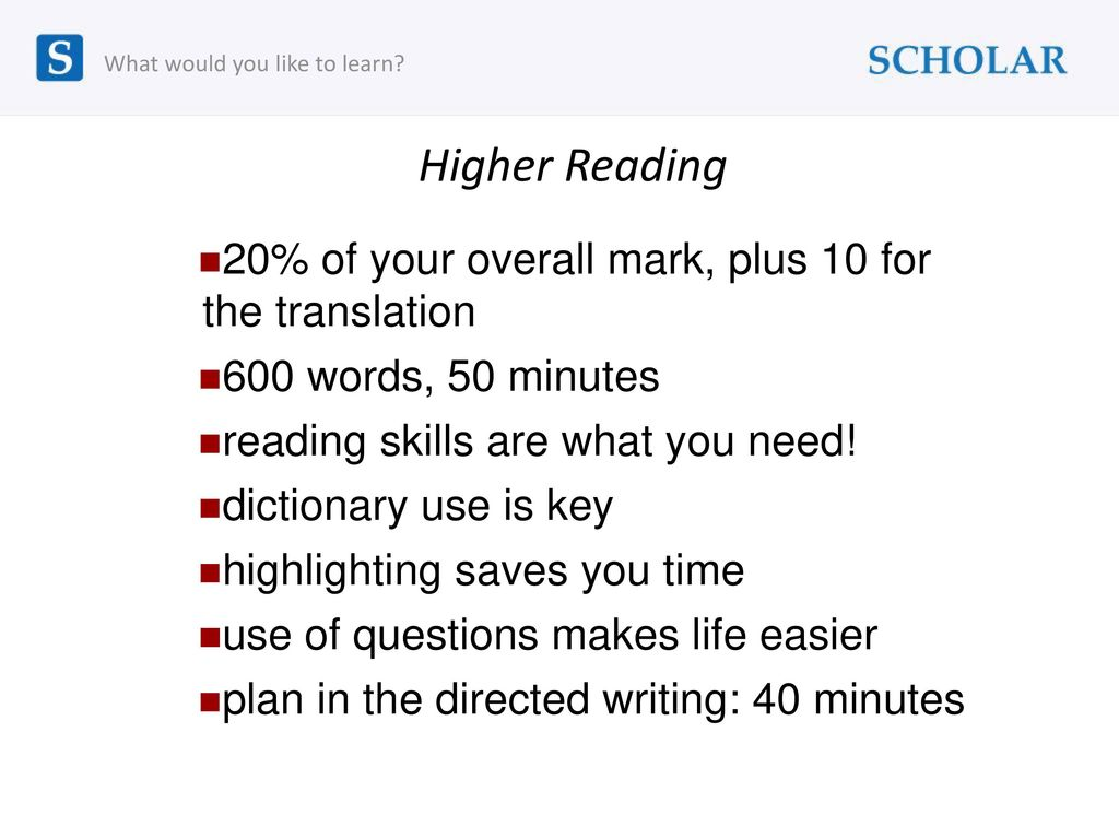 Higher Reading 20% of your overall mark, plus 10 for the translation