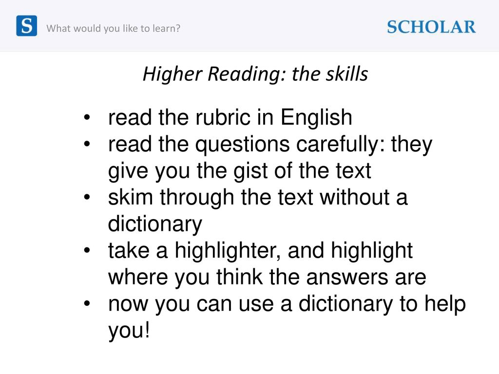 Higher Reading: the skills