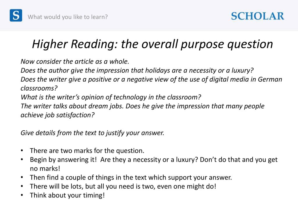 Higher Reading: the overall purpose question