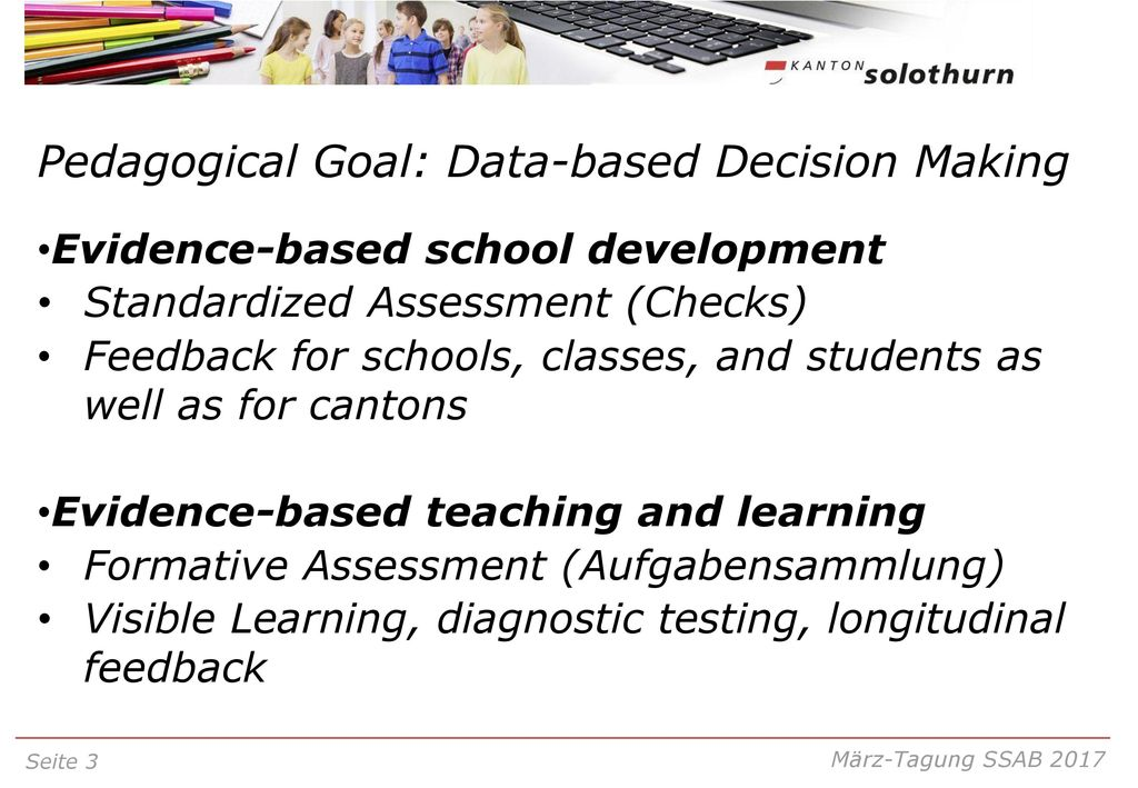 Pedagogical Goal: Data-based Decision Making