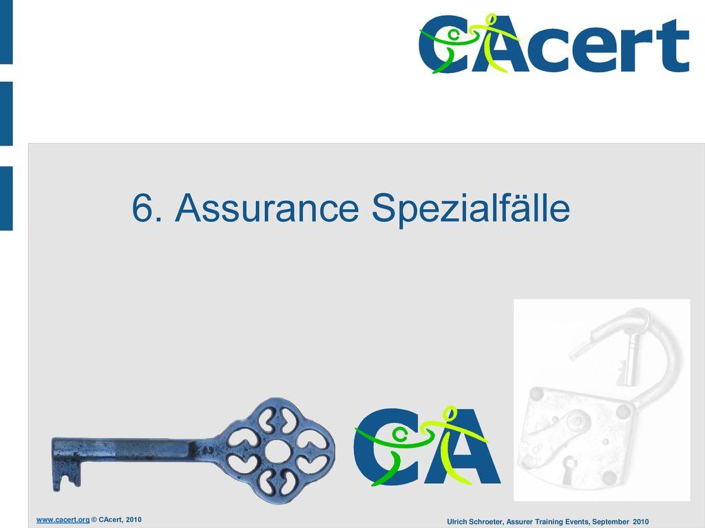 6. Assurance Spezialfälle