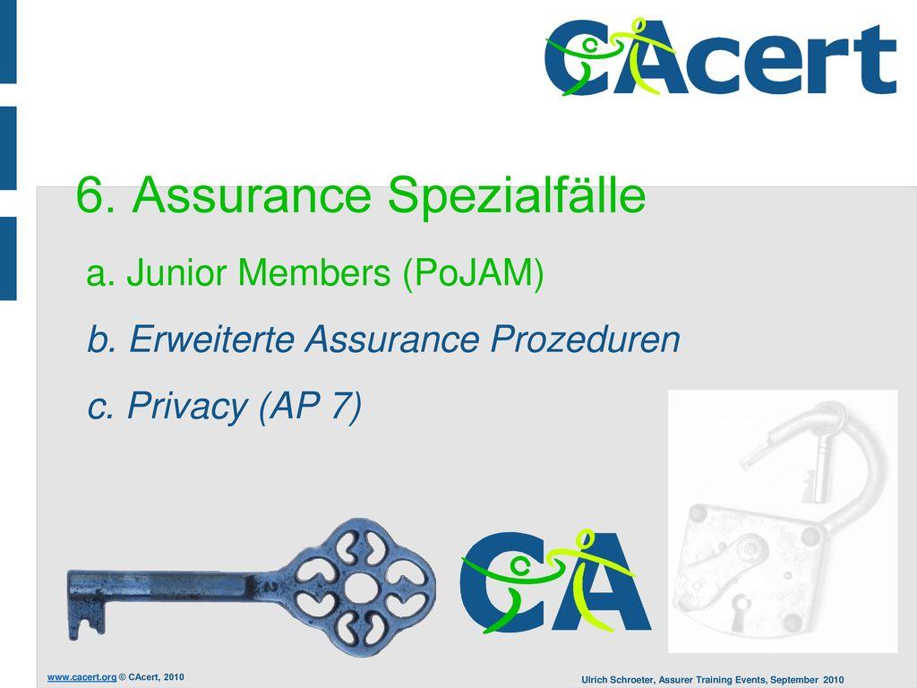 6. Assurance Spezialfälle a. Junior Members (PoJAM) b