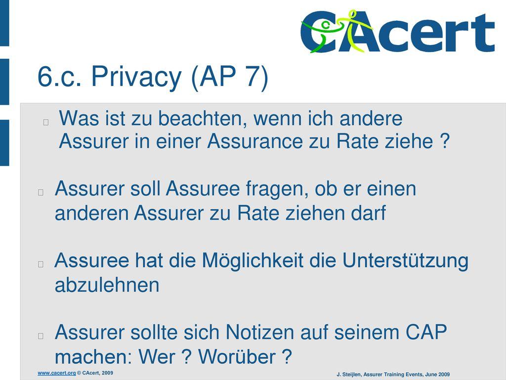 6.c. Privacy (AP 7) Was ist zu beachten, wenn ich andere Assurer in einer Assurance zu Rate ziehe
