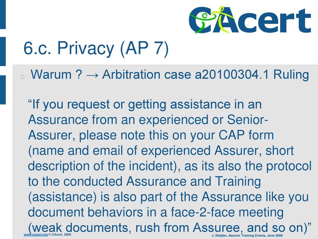 6.c. Privacy (AP 7) Warum → Arbitration case a20100304.1 Ruling