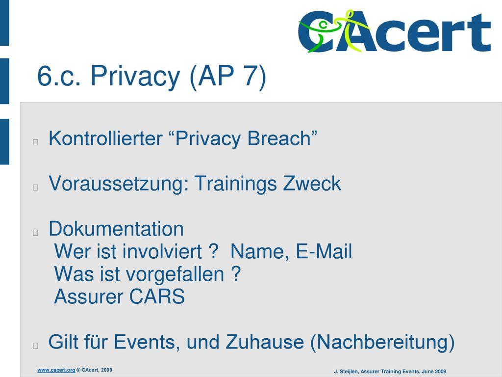 6.c. Privacy (AP 7) Kontrollierter Privacy Breach