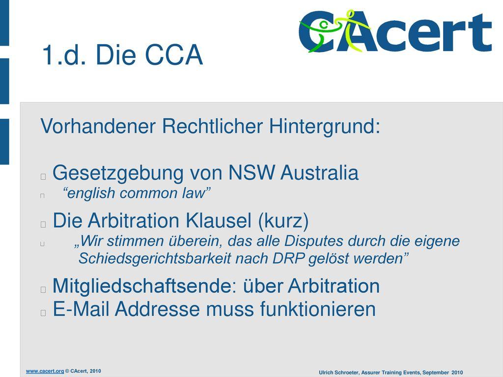 1.d. Die CCA Vorhandener Rechtlicher Hintergrund: