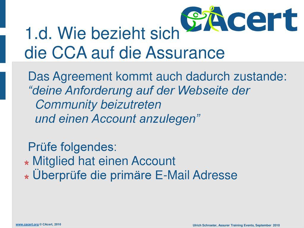 1.d. Wie bezieht sich die CCA auf die Assurance