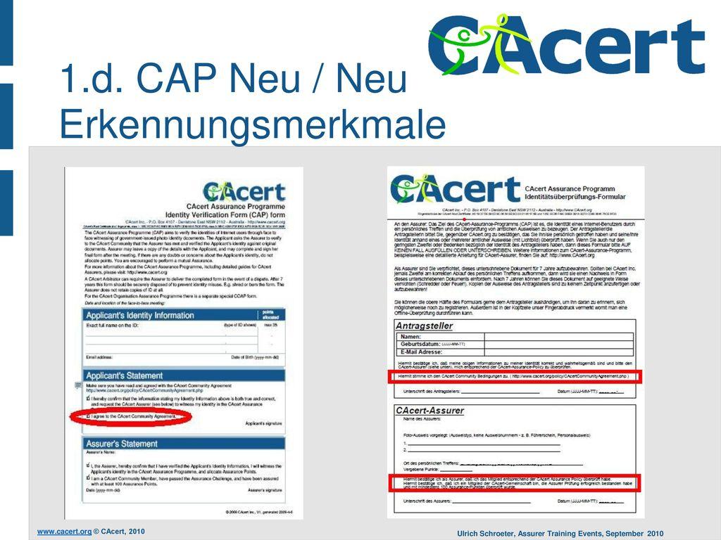 1.d. CAP Neu / Neu Erkennungsmerkmale