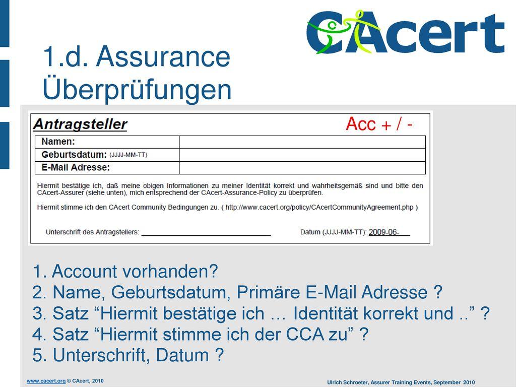 1.d. Assurance Überprüfungen Acc + / - 1. Account vorhanden