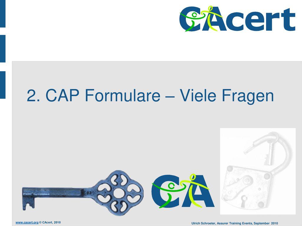2. CAP Formulare – Viele Fragen