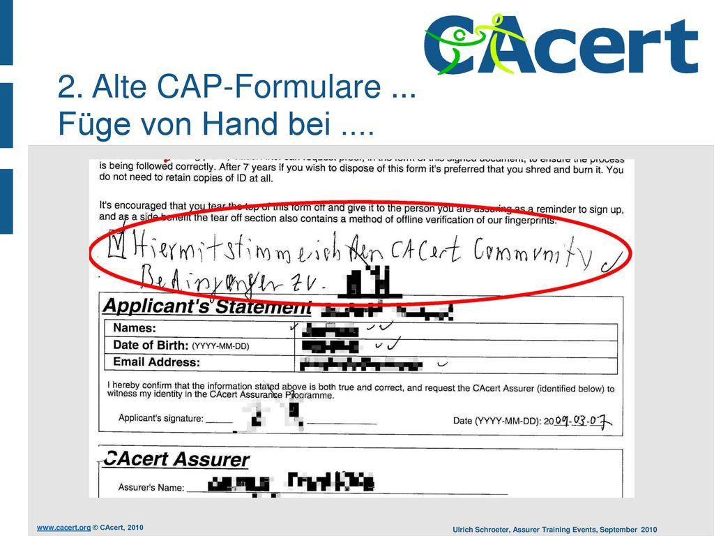 2. Alte CAP-Formulare ... Füge von Hand bei ....